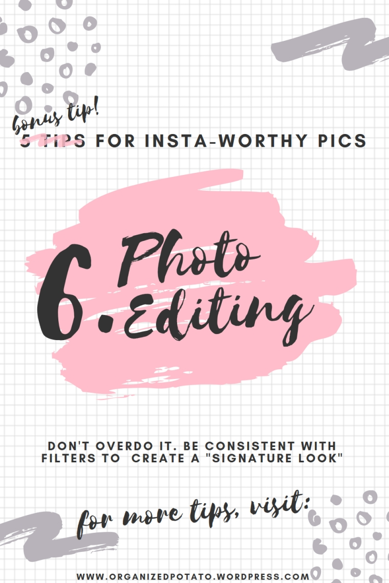5 Tips for Insta-Worthy Pics | Super cheap and super easy photo hacks to bring your photography game to the next level! #photography #photohacks #photographyhacks #bloggertips #bloggergirl #mommyblogger #girlboss #blogtips #bloggingtips #DIY #howto #instagram #instaworthy #inspo #flatlay #photoediting #photoshop #canva #filters