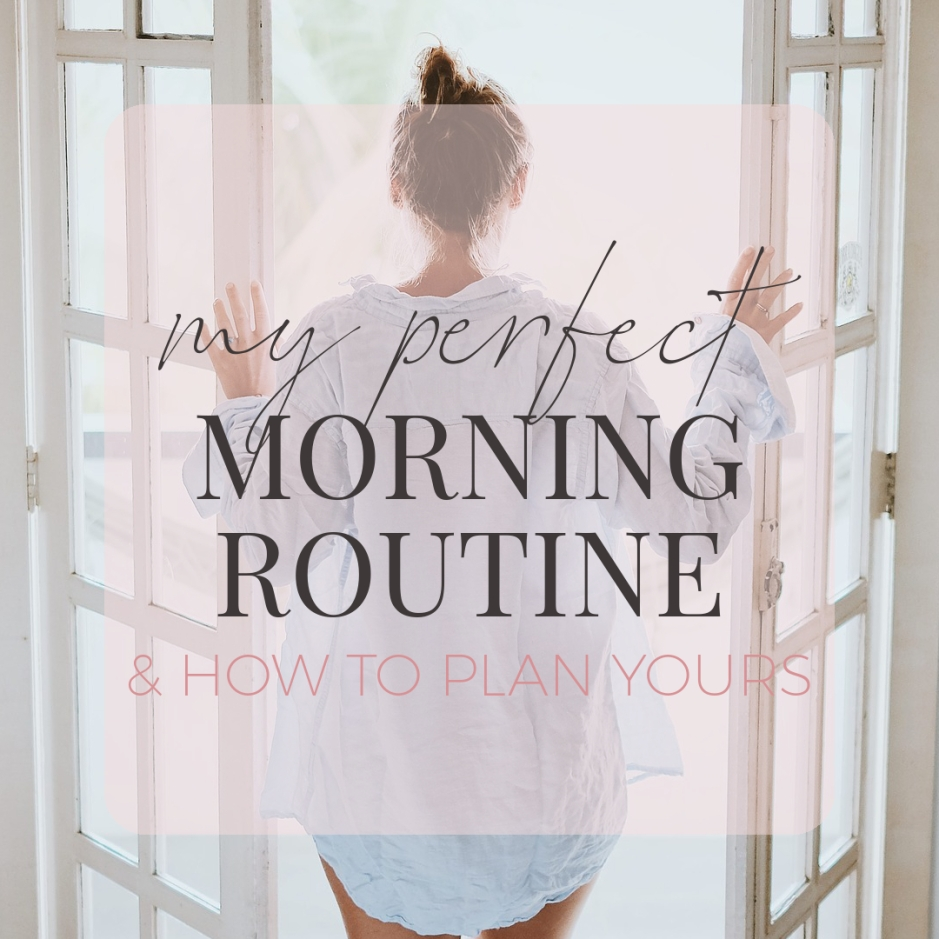 My Perfect Morning Routine and How to Plan Yours! Start each day feeling happy and energized! Blog Post by Organized Potato